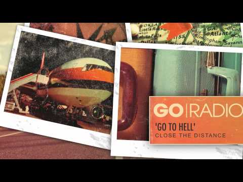 Go Radio - Go To Hell (Streaming Video)