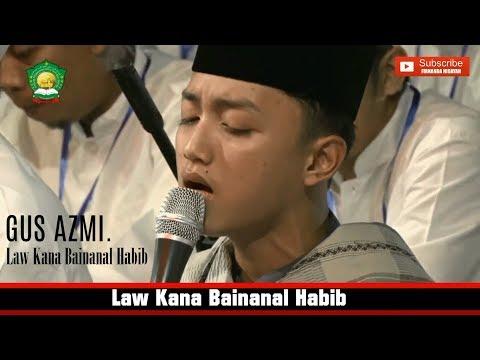 """Download  """"Merinding"""" Gus Azmi Askandar - Law Kana Bainanal Habib. HD + . Gratis, download lagu terbaru"""