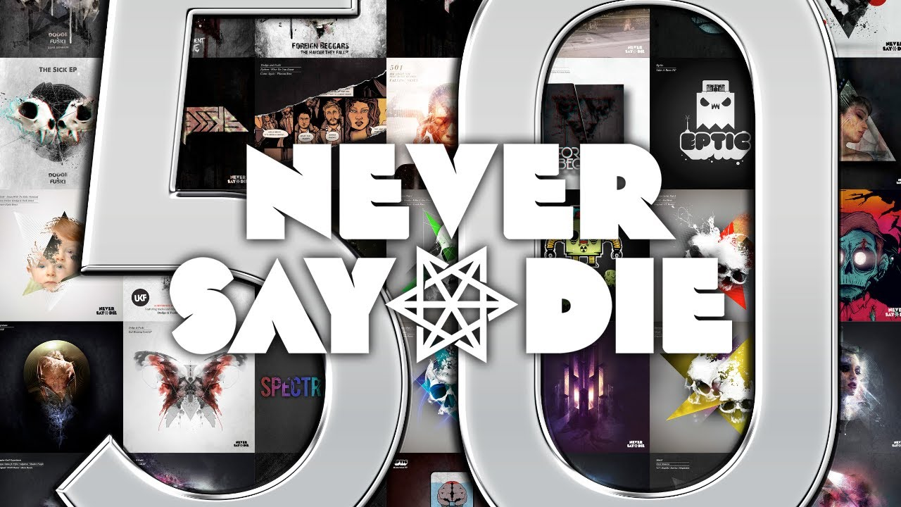 Tracklist Never Say Die Never Say Die Fifty Teaser