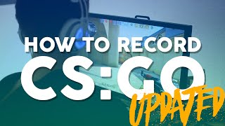 How YOU can record CS:GO @ 60FPS! Works with most PCs!