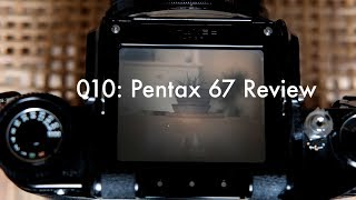 010: Pentax 67 Review