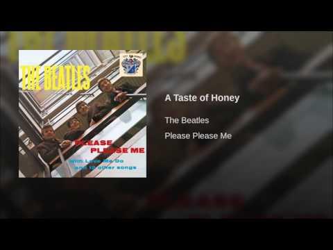 Beatles - A taste of honey
