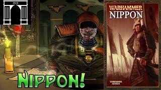 Warhammer Lore, Nippon! Land of the Rising Sun!