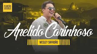Wesley Safadão   Apelido Carinhoso Gusttavo Lima 2018