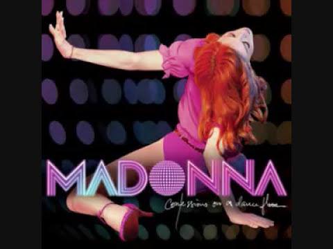 Madonna - Confessions On A Dance Floor [Full Album]
