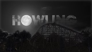 Howling - GCI Wooden Coaster [RCT3]