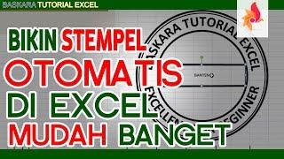 Cara Membuat Stempel Otomatis di Microsoft Excel |Baskara Tutorial Excel Padarincang