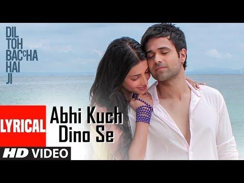 Abhi Kuch Dino Se Lyrical Video | Dil Toh Baccha Hai Ji |  Emraan hashmi, Ajay Devgn