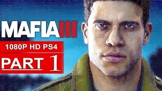 MAFIA 3 Gameplay Walkthrough Part 1 [1080p HD PS4] - No Commentary
