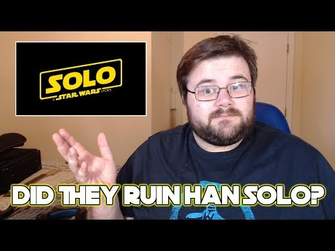 Solo: A Star Wars Story - Spoiler Review (Did they ruin Han Solo?)