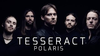 TESSERACT - Polaris (album teaser)