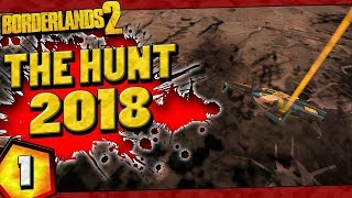 Borderlands 2 | The Hunt 2018 Funny Moments And Drops | Day #1
