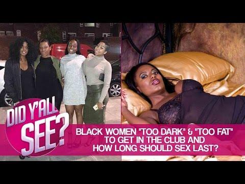 Black Women Denied Club Entry, Candy Carson Attire & How Long Should Sex Last? | Did Y'all See?