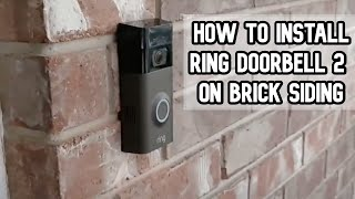 How to install Ring Doorbell 2 on brick siding of your home DIY video