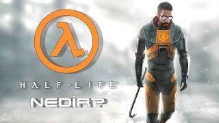 Half-Life NEDiR?