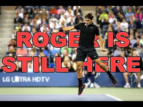 Roger Federer - Roger is still here [HD]