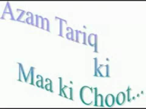 Azam Tariq - (the Late Leader Of Wahabi Kafirs)   Maa Ki Choot Tribute Song video