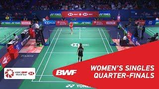 QF | WS | CHEN Yufei CHN 4 vs Ratchanok INTANON THA 6 | BWF 2018