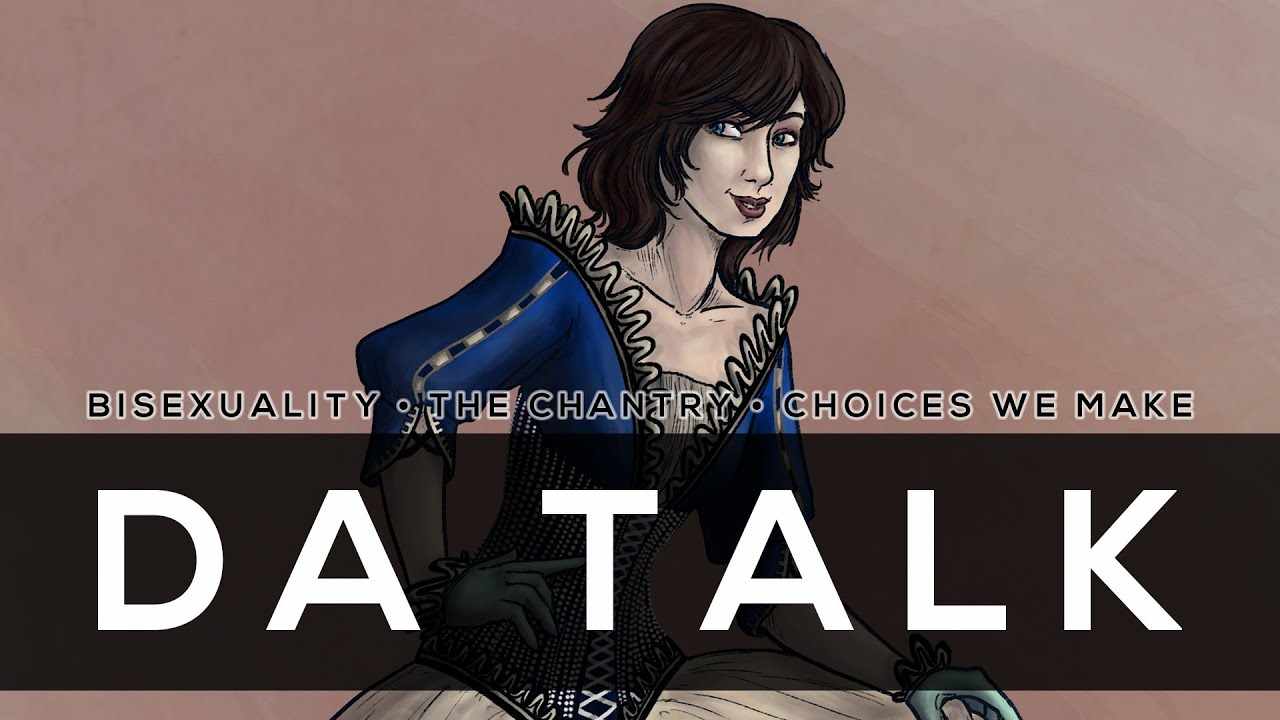 Da talk bisexuality the chantry and the choices we make for dragon