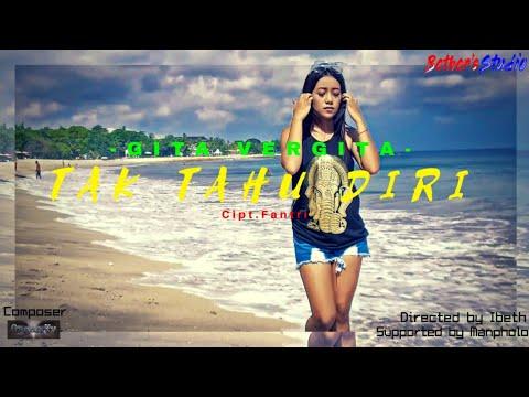 Download  TAK TAHU DIRI - GITA VERGITA    Gratis, download lagu terbaru