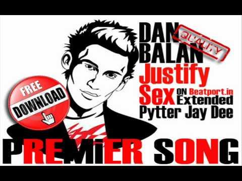 Dan Balan - Justify Sex (Pytter Jay Dee Extended)