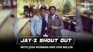 Face 2 Face with Josh and Von - Getting Shouted Out By Jay-Z