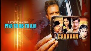 download lagu Piya Tu Ab To Aja Instrumental Music Studiovtc gratis