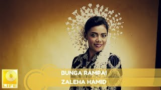 Zaleha Hamid - Bunga Rampai (Official Audio)