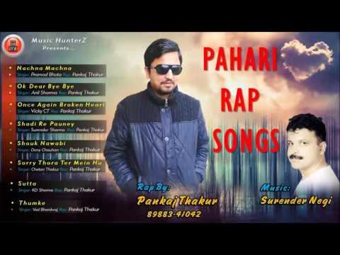Latest Himachali Pahari Mp3 Rap Songs By Pankaj Thakur   Music HunterZ