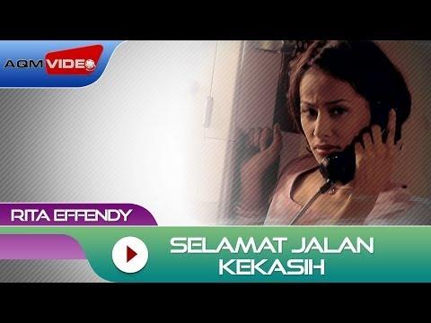 Download  Rita Effendy - Selamat Jalan Kekasih |   Gratis, download lagu terbaru