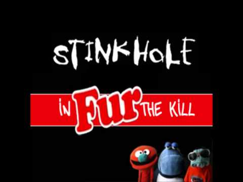 Stinkhole - In Fur The Kill
