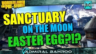 Borderlands the Pre-Sequel: Sanctuary is on the Moon Easter Egg?!