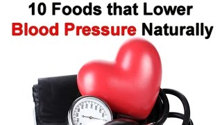 10 Foods that Lower Blood Pressure Naturally