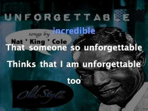 Nat King Cole - Unforgettable Old Style lyrics