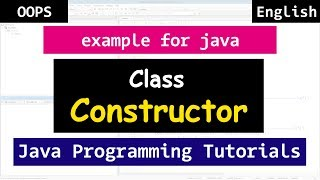 Class Constructors with Example | Java Object Oriented Tutorials for Beginners