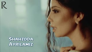 Клип Шахзода - Ayrilamiz