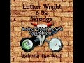 Luther Wright & the Wrongs de [video]