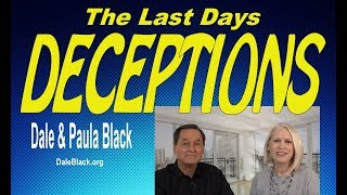 Deceptions In The Last Days