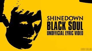 Download Lagu Shinedown - BLACK SOUL (Unofficial Lyric Video) Gratis STAFABAND