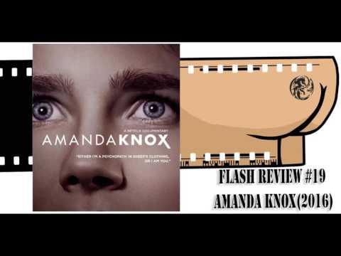 Flash Review #19: Amanda Knox (2016)
