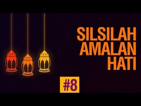 Silsilah Amalan Hati #8 Sifat Harap - Ustadz Ahmad Zainuddin Al-Banjary