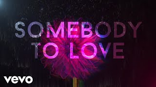 OneRepublic - Somebody To Love (Lyric Video)