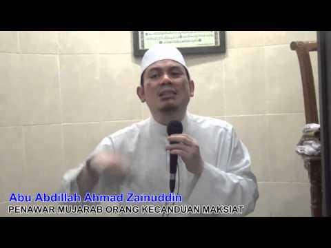 Penawar Mujarab Orang Kecanduan Maksiat - Abu Abdillah Ahmad Zainuddin