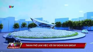 UBND thành phố Cẩm Phả làm việc với Tập đoàn Sun Group