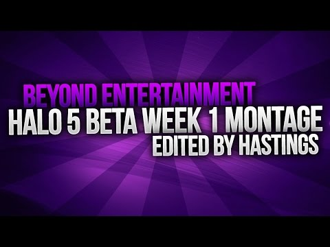 Halo 5: Guardians Beta Week 1 Montage