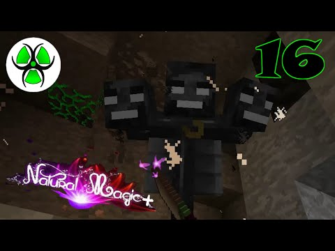 """Natural Magic + - Minecraft 1.7.10 - Ep 16  """" Wither boss & Extra utilities """""""