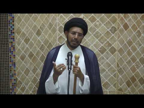 "Jumah Khutbah ""Guidance from Imam Jaffer Sadiq (a.s)"" 06/21/2019 Maulana Syed Hussain Ali Nawab"