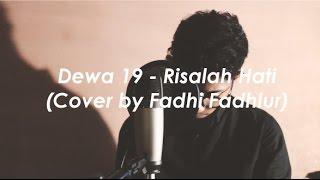 Dewa 19 - Risalah Hati (Cover by Fadhi Fadhlur)