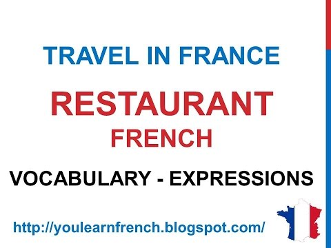 French Lesson 187 - Order At the restaurant French vocabulary phrases expressions Travel in France