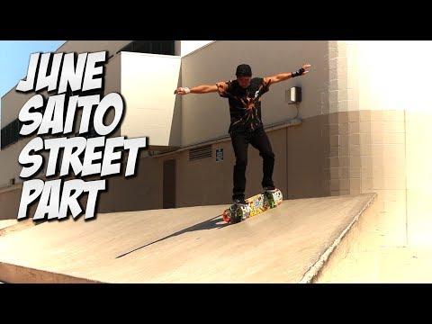 JUNE SAITO STREET PART, BOARD SET UP & CRAZY TRICK SHOTS !!!